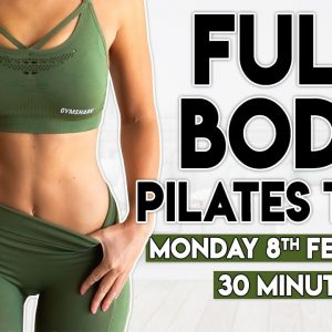 FULL BODY PILATES TONE | 30 minute Home Workout Challenge