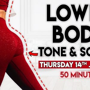 LOWER BODY TONE and SCULPT | 50 minute Home Workout