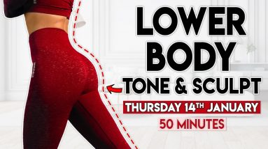 LOWER BODY TONE and SCULPT   50 minute Home Workout