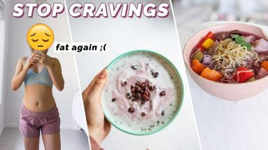 What I eat to STOP SUGAR CRAVINGS | My Top Tips to get back in shape