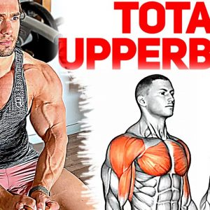 How To Build Your Massive Upper Body (12 Effective Exercises)