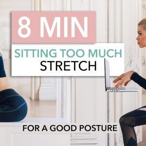 8 MIN SITTING TOO MUCH STRETCH - fix your posture, stand straight & reduce pain / Pamela Reif