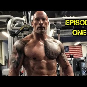 THE ROCK - FULL WORKOUT ROUTINE COMPILATION EPISODE ONE
