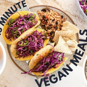 What I Ate: Quick & Easy Vegan Meals