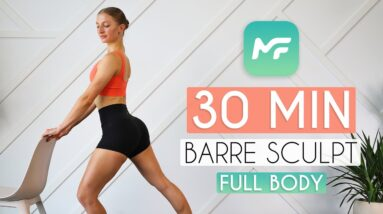 30 MIN FULL BODY BARRE SCULPT Workout (from the MadFit App)
