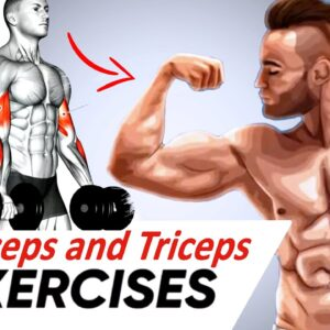 How To Build Big Biceps and Triceps Fast 8 Exercises