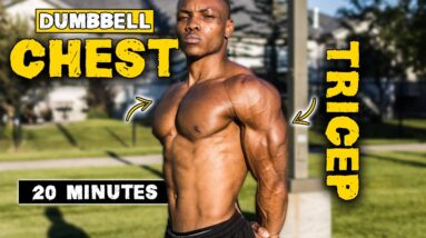 20 MINUTE DUMBBELL CHEST & TRICEPS WORKOUT   BURN FAT & BUILD MUSCLE