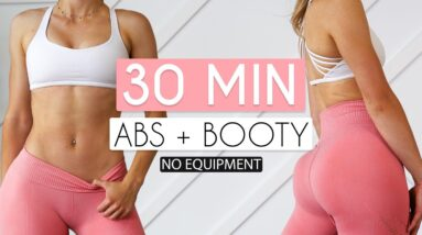 30 MIN ABS & BOOTY - No Equipment Workout to Tone & Build