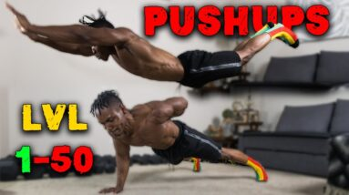 50 PUSHUP VARIATIONS   PUSHUPS FROM LEVEL 1 TO 50!